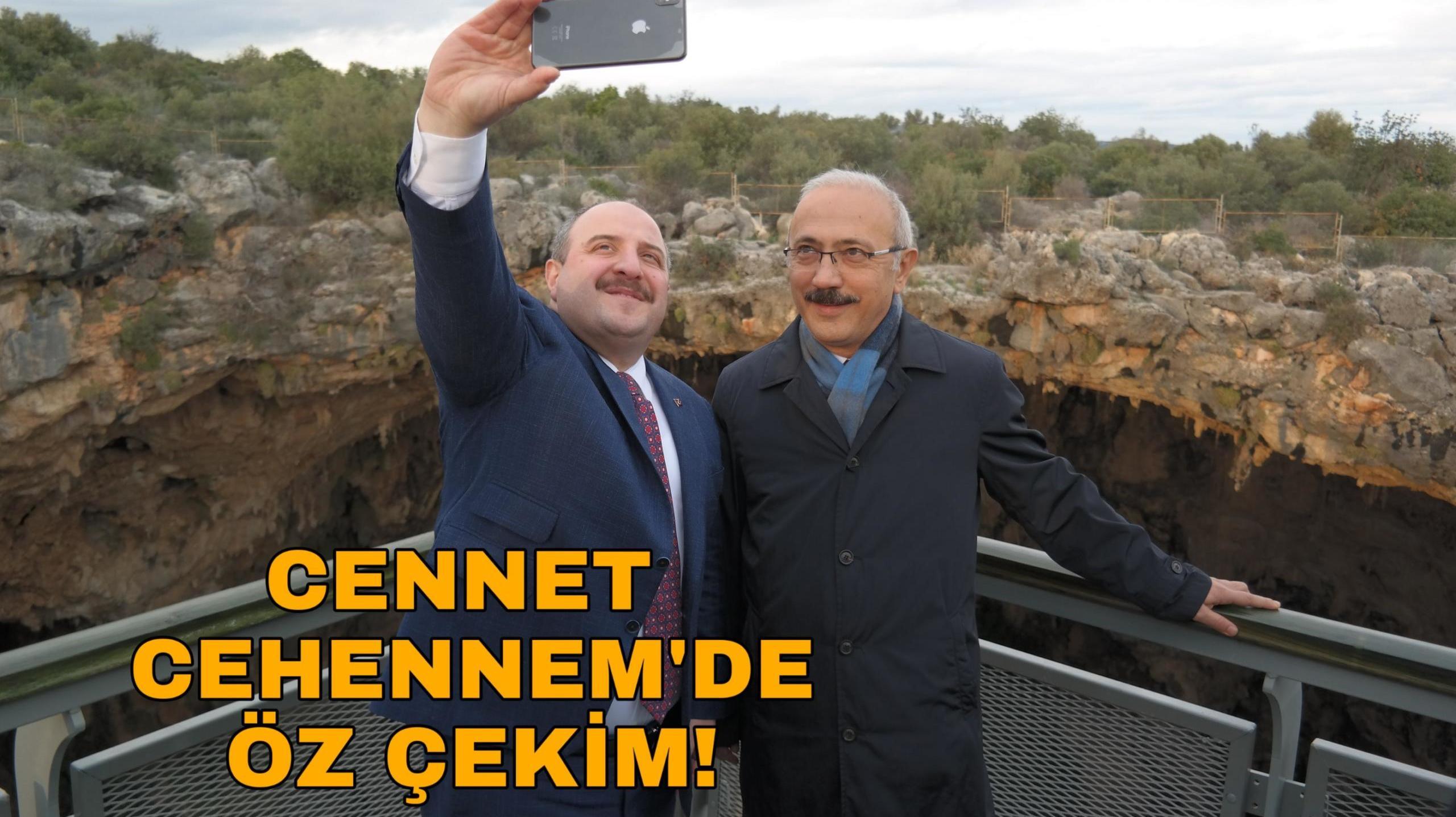 Bakan, Cennet Cehennem'de!