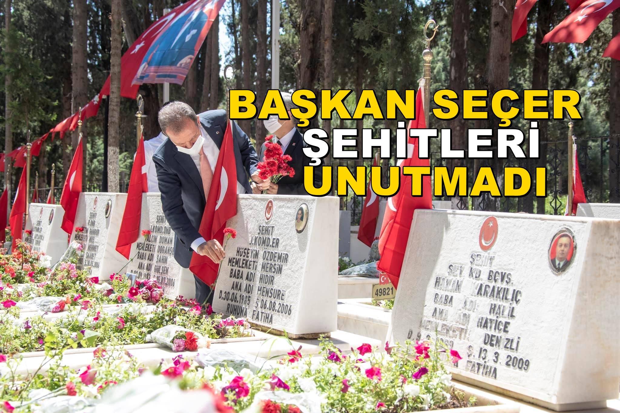 Başkan Seçer, şehit ailelerini yalnız bırakmadı